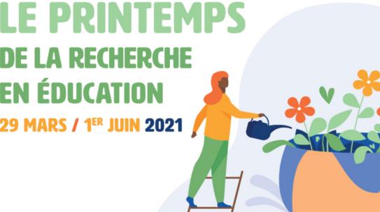 Le Printemps de la Recherche en Education 2021